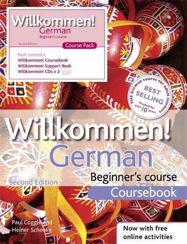 Willkommen! German Beginner's Course 2ED Revised: Audio and Support Book Pack