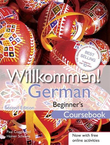 Willkommen! German Beginner's Course 2ED Revised: Coursebook (Paperback)