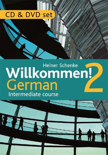 Willkommen! 2 German Intermediate course: CD & DVD Set (CD-Audio)
