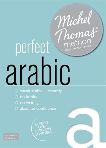 Perfect Arabic Intermediate Course: Learn Arabic with the Michel Thomas Method: Intermediate level audio course (CD-Audio)