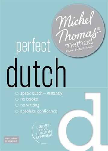 Perfect Dutch (Learn Dutch with the Michel Thomas Method) (CD-Audio)