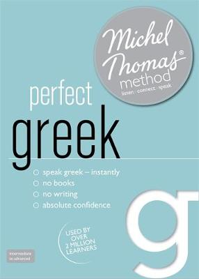 Perfect Greek (Learn Greek with the Michel Thomas Method) (CD-Audio)