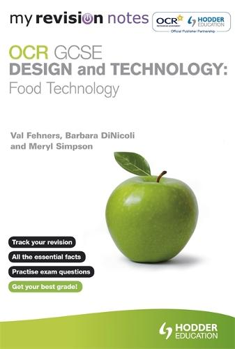 My Revision Notes: OCR GCSE Design and Technology: Food Technology - My Revision Notes (Paperback)