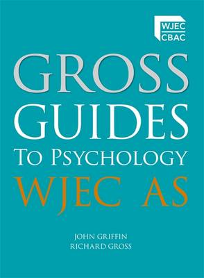 Gross Guides to Psychology: WJEC AS (Paperback)