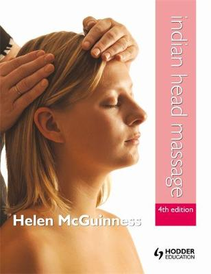 Indian Head Massage 4th Edition (Paperback)