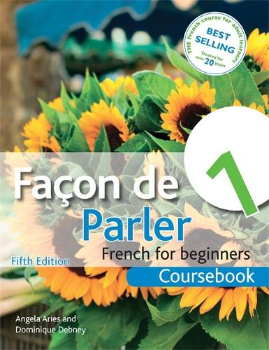 Facon de Parler 1 French for Beginners 5ED: Coursebook (Paperback)