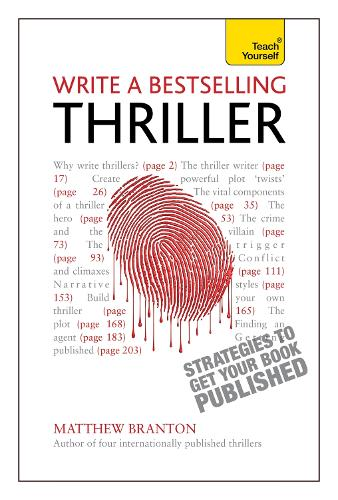 Write a Bestselling Thriller: Strategies to write a book that thrills, enthralls and sells (Paperback)