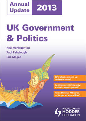 UK Government and Politics Annual Update 2013 (Paperback)