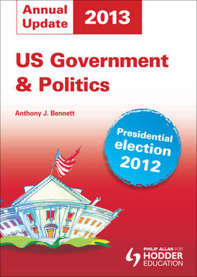 US Government and Politics Annual Update 2013 (Paperback)