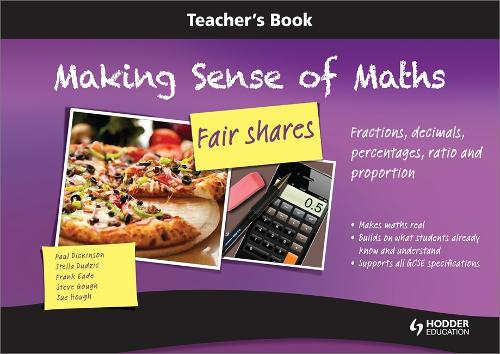 Making Sense of Maths: Fair Shares - Teacher Book: Fractions, percentages, ratio, decimals and proportion (Spiral bound)