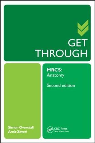 Get Through MRCS: Anatomy 2E - Get Through (Paperback)