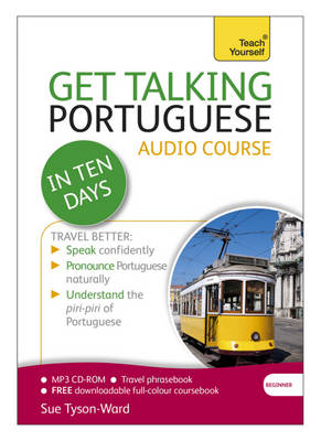 Get Talking Portuguese in Ten Days Beginner Audio Course: (Audio pack) The essential introduction to speaking and understanding (CD-Audio)