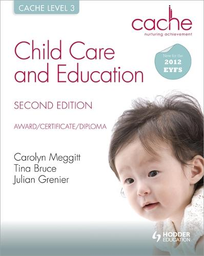 CACHE Level 3 Child Care and Education, 2nd Edition (Paperback)