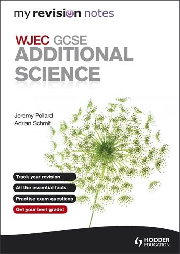 My Revision Notes: WJEC GCSE Additional Science - My Revision Notes (Paperback)
