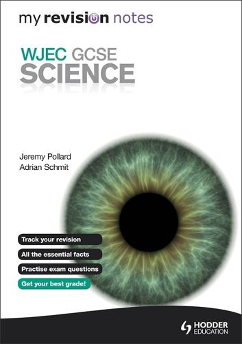 My Revision Notes: WJEC GCSE Science (Paperback)