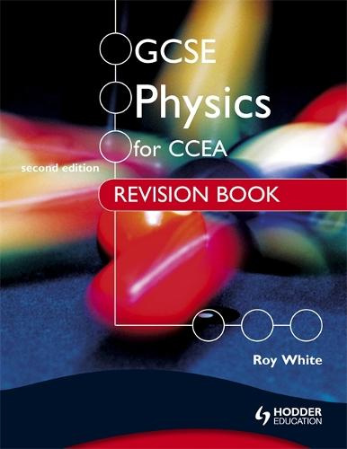 GCSE Physics for CCEA Revision Book Second Edition (Paperback)