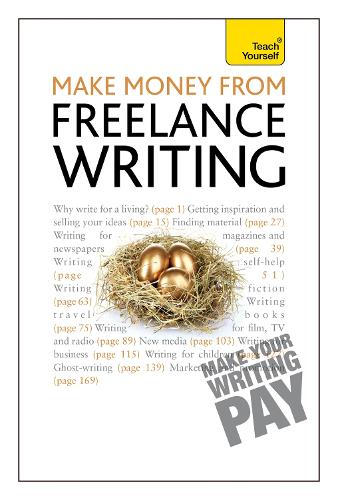 Make Money From Freelance Writing: Learn how to make a living from your interest in creative writing (Paperback)