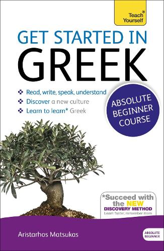 Get Started in Beginner's Greek: Teach Yourself: (Book and audio support)
