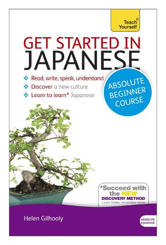 Get Started in Japanese Absolute Beginner Course: (Book and audio support)