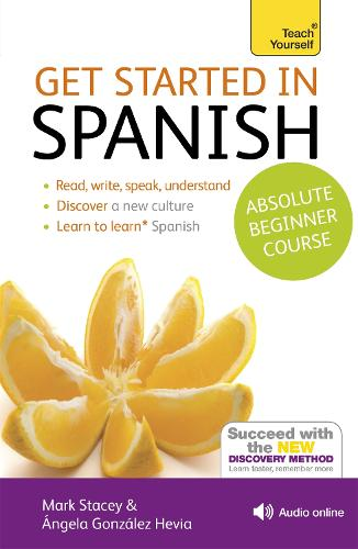 Get Started in Beginner's Spanish: Teach Yourself: (Book and audio support)
