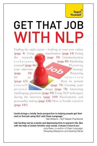 Get That Job with NLP: From application and cover letter, to interview and negotiation (Paperback)