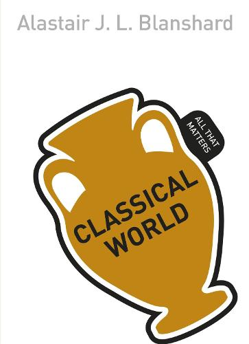 Classical World: All That Matters - All That Matters (Paperback)