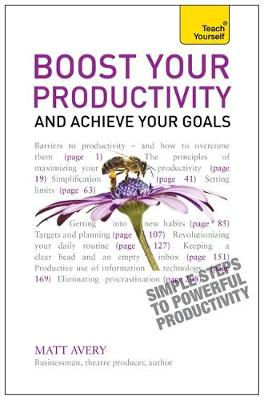 Boost Your Productivity and Achieve Your Goals: Teach Yourself (Paperback)
