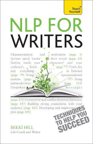 NLP For Writers: Techniques to Help You Succeed (Paperback)