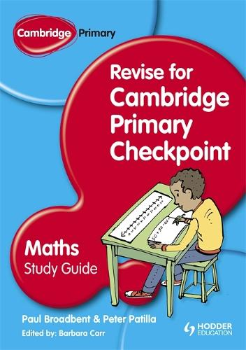 Cambridge Primary Revise for Primary Checkpoint Mathematics Study Guide (Paperback)