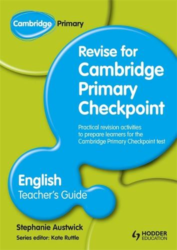 Cambridge Primary Revise for Primary Checkpoint English Teacher's Guide (Paperback)