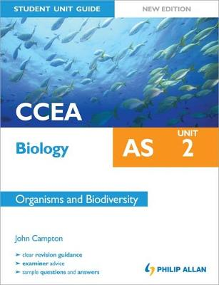 CCEA AS Biology Student Unit Guide New Edition: Unit 2 Organisms and Biodiversity (Paperback)