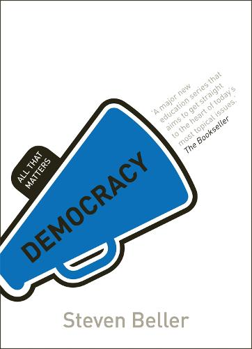 Democracy: All That Matters - All That Matters (Paperback)