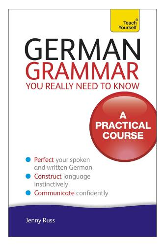 German Grammar You Really Need To Know: Teach Yourself (Paperback)