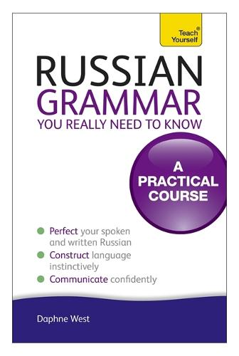Russian Grammar You Really Need To Know: Teach Yourself (Paperback)