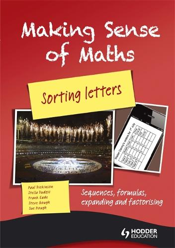 Making Sense of Maths: Sorting Letters - Student Book: Sequences, formulas, expanding and factorising (Paperback)