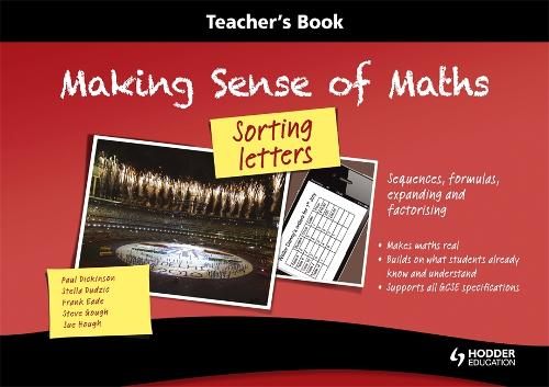 Making Sense of Maths: Sorting Letters - Teacher Book: Sequences, formulas, expanding and factorising (Spiral bound)