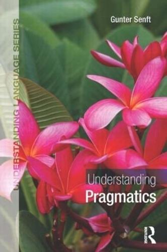 Understanding Pragmatics - Understanding Language (Paperback)