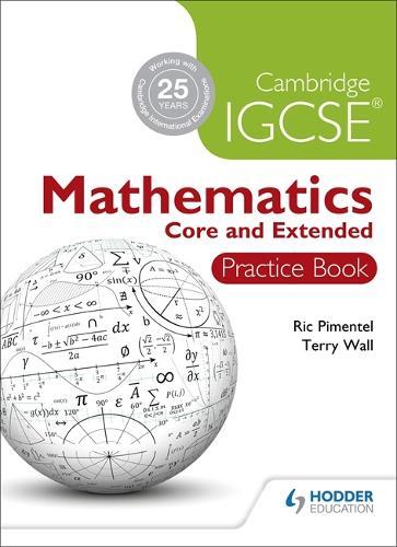 Cambridge IGCSE Mathematics Core and Extended Practice Book (Paperback)