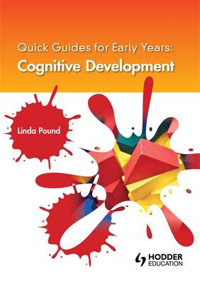 Quick Guides for Early Years: Cognitive Development (Paperback)