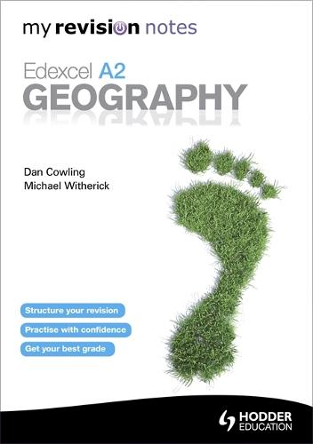 My Revision Notes: Edexcel A2 Geography - My Revision Notes (Paperback)