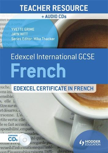 Edexcel International GCSE and Certificate French Teacher Resource and Audio-CDs (Paperback)