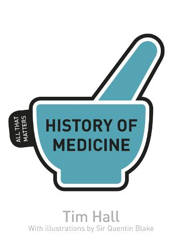 History of Medicine: All That Matters - All That Matters (Paperback)