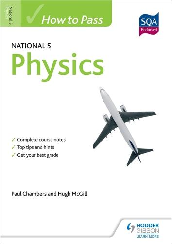 How to Pass National 5 Physics - HTP5 (Paperback)