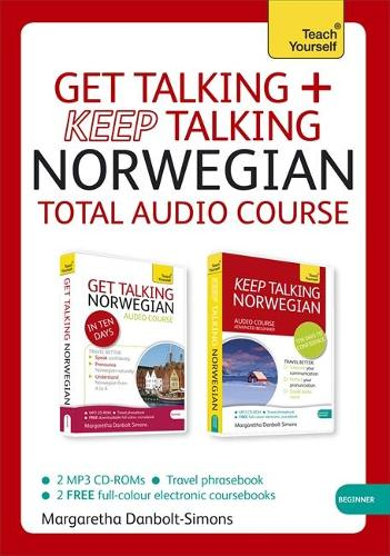 Get Talking and Keep Talking Norwegian Total Audio Course: (Audio pack) The essential short course for speaking and understanding with confidence (CD-Audio)