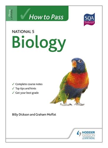 How to Pass National 5 Biology - How to Pass - National 5 Level (Paperback)