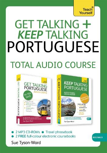 Get Talking and Keep Talking Portuguese Total Audio Course: (Audio pack) The essential short course for speaking and understanding with confidence (CD-Audio)