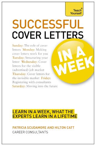 Cover Letters In A Week: Write A Great Covering Letter In Seven Simple Steps (Paperback)