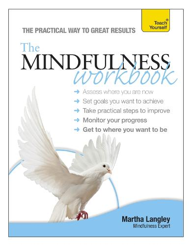 The Mindfulness Workbook: Teach Yourself (Paperback)