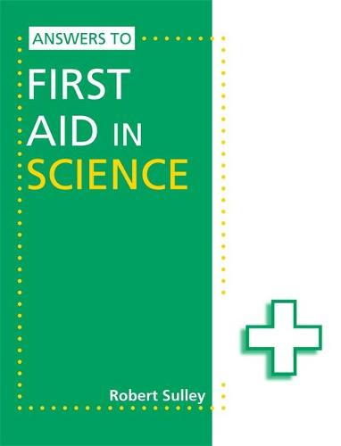 Answers to First Aid in Science (Paperback)