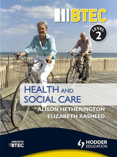 BTEC First Health and Social Care Level 2 Third Edition (Paperback)
